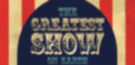 Greatest Show Pic.jpg