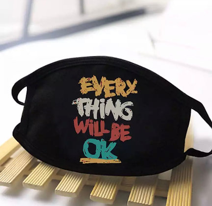 Everything will be OK Face Mask