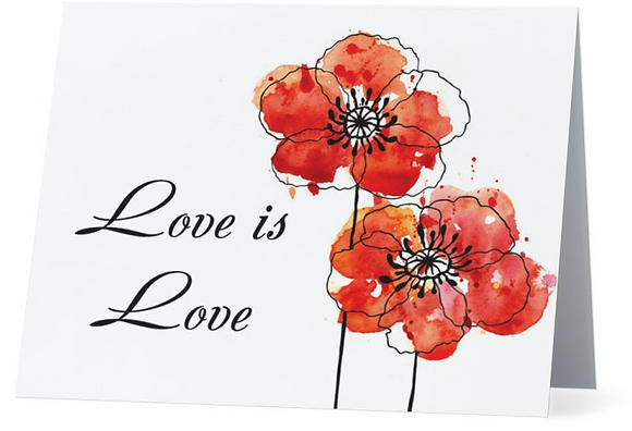 Card - Love is Love - Poppies