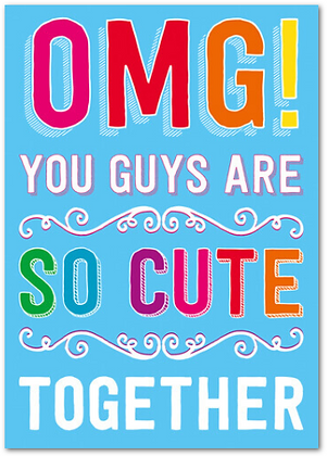 Card - Gay - OMG You Guys are so cute together!