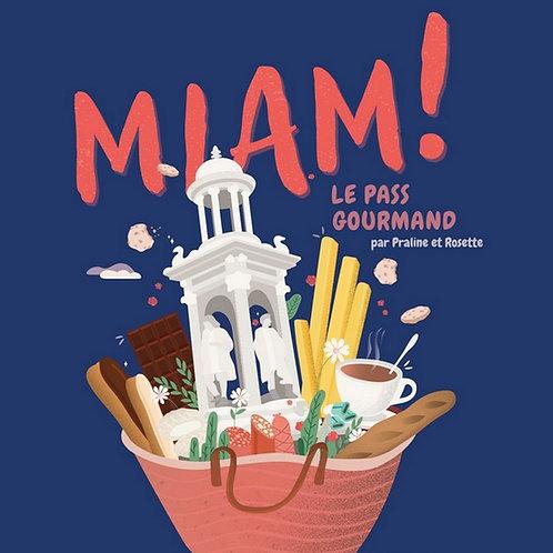 Miam ! Le pass gourmand