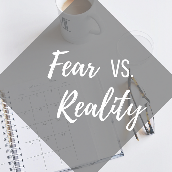 Fear vs. Reality