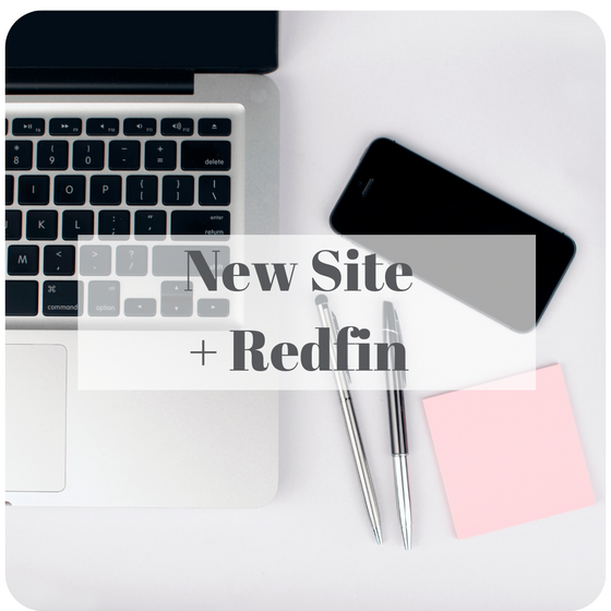 New Site + Redfin Shoutout