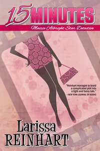 15 Minutes, Maizie Albright Star Detective #1 (paperback)