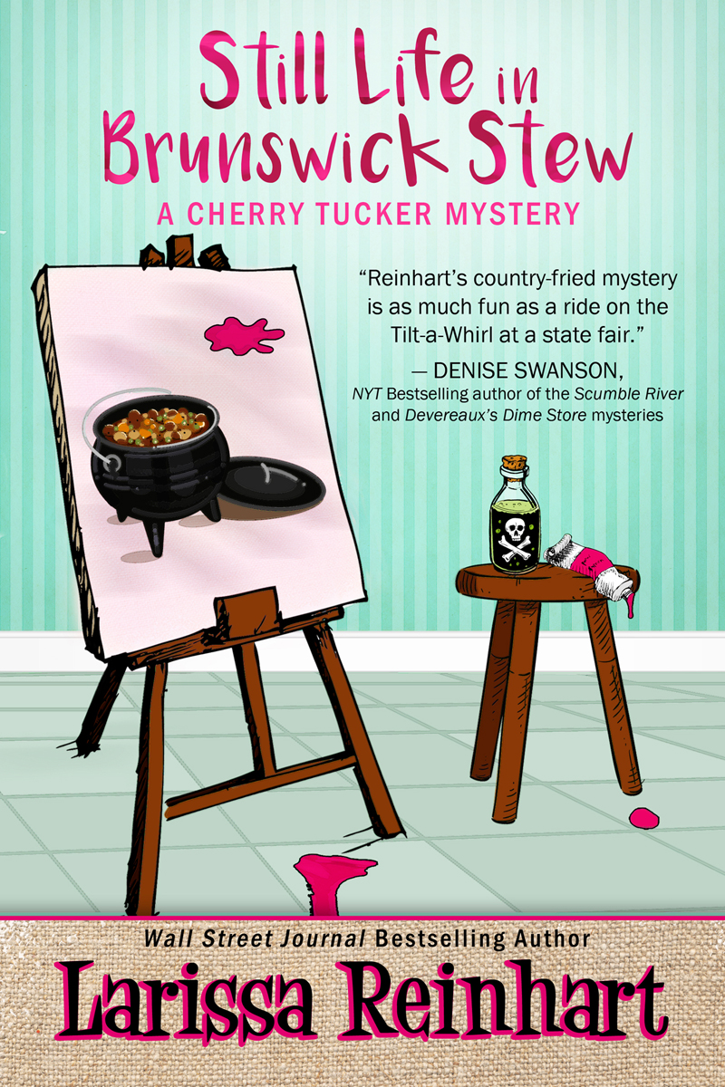 Still Life In Brunswick Stew, A Cherry Tucker Mystery #2