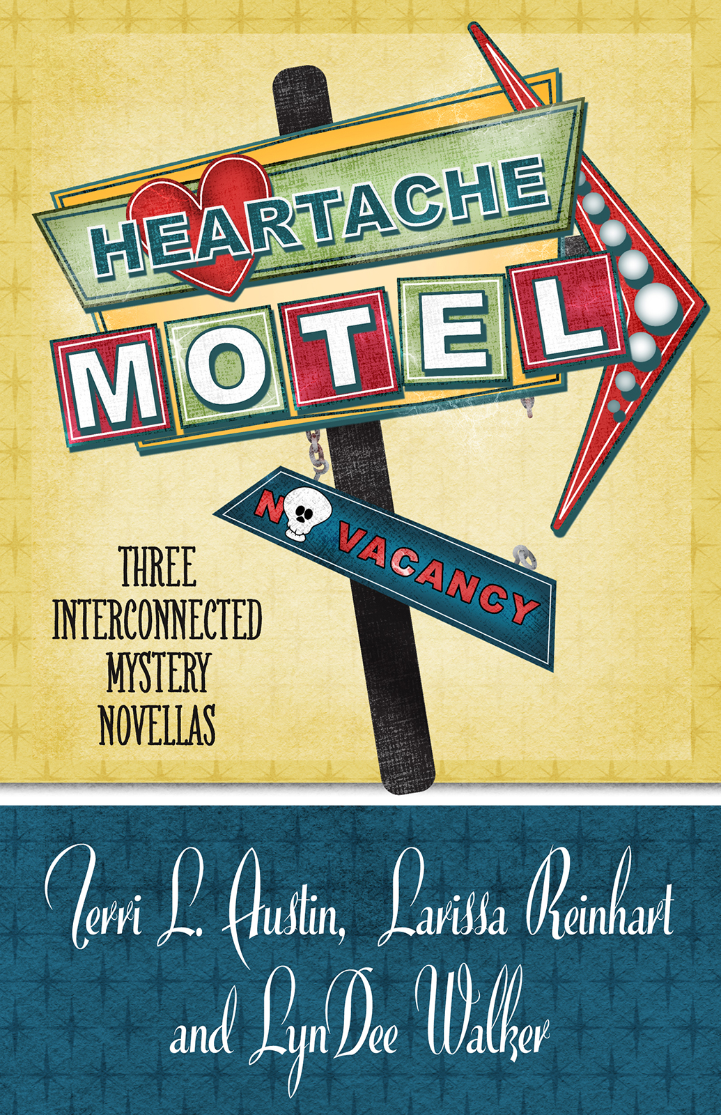 HEARTACHE MOTEL, Three Interconnected Mystery Novellas