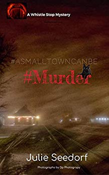 #ASMALLTOWN CAN BE #MURDER