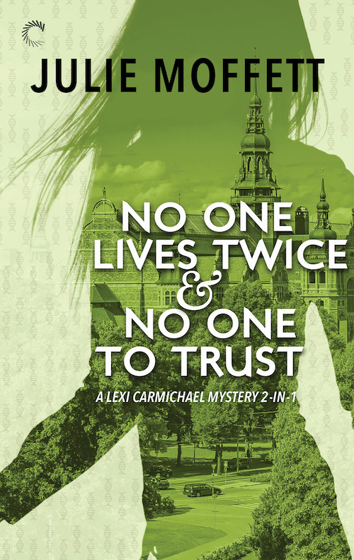 NO ONE LIVES TWICE & NO ONE TO TRUST