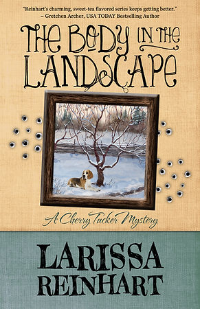 THE BODY IN THE LANDSCAPE, A Cherry Tucker Mystery #5