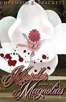 Murder Under the Magnolias