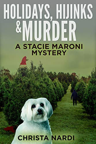 HOLIDAYS, HIJINKS & MURDER