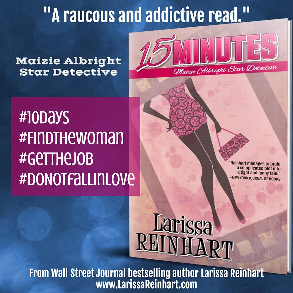 15 Minutes, Maizie Albright Star Detective book 1