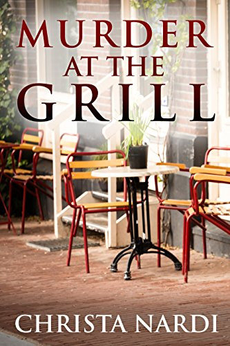 Murder at the Grill by Christa Nardi