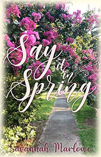 Say It In Spring