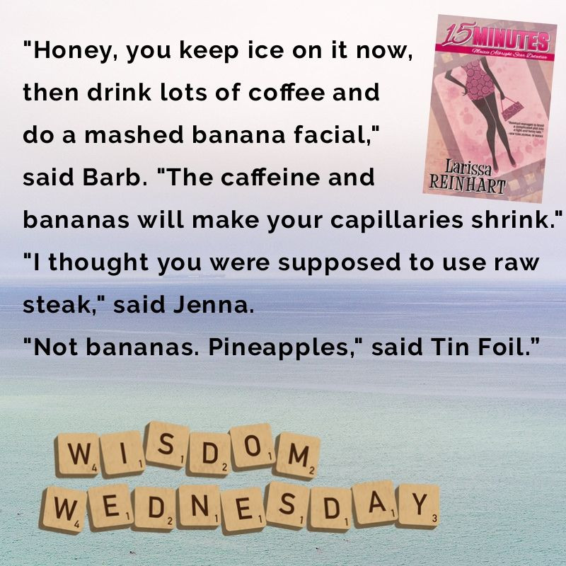 Wisdom Wednesday quote from 15 MINUTES