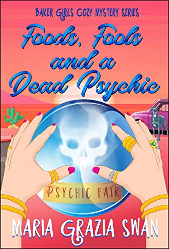Foods, Fools and on a Dead Psychic