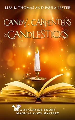 Candy, Carpenters & Candlesticks