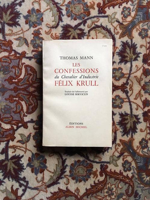 """MANN Thomas """"Les confessions du chevalier du chevalier d'industrie Félix Krull"""""""