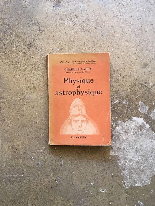 """FABRY Charles """"Physique et astrophysique"""""""
