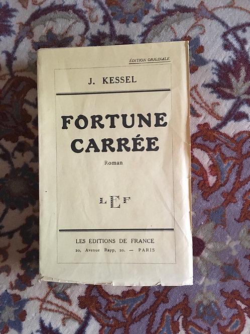 """KESSEL Joseph  """"Fortune carrée"""""""