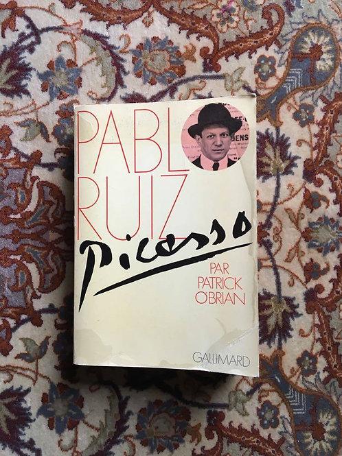 "O'BRIAN Patrick  ""Pablo Ruiz PICASSO"""