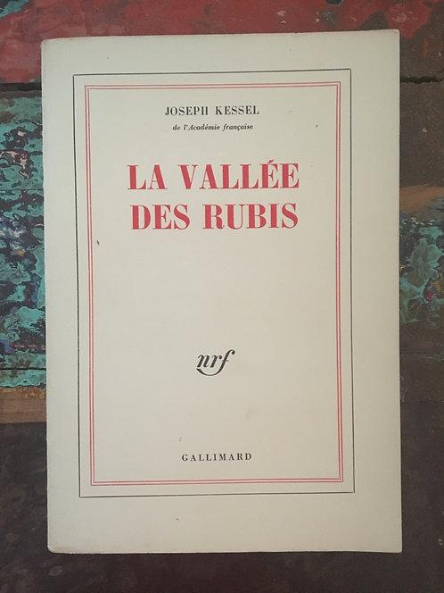 "KESSEL Joseph ""La vallée des rubis"""