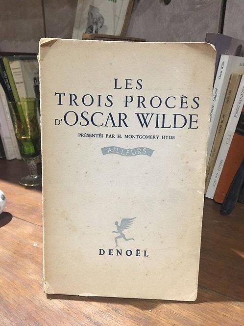 """HYDE Montgomery  """"Les trois procès d'Oscar Wilde"""""""