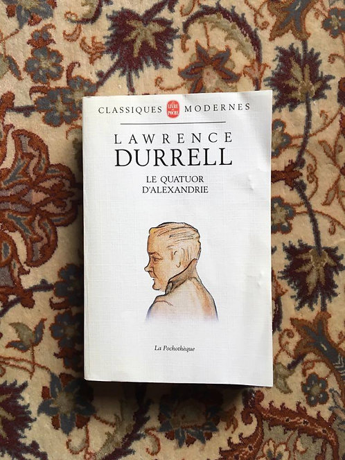 "DURRELL Lawrence  ""Le quatuor d'Alexandrie"""
