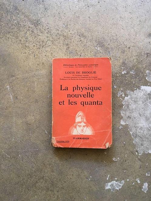 """BROGLIE  Louis de """"La physique nouvelle et les quanta"""""""