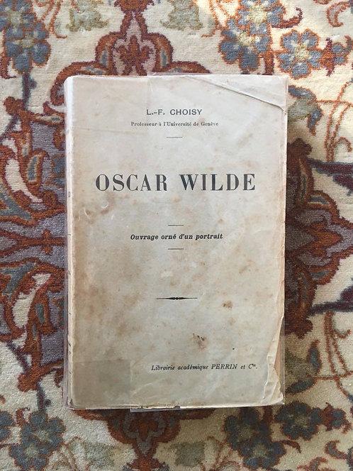 """CHOISY L.-F.  """"Oscar WILDE """""""