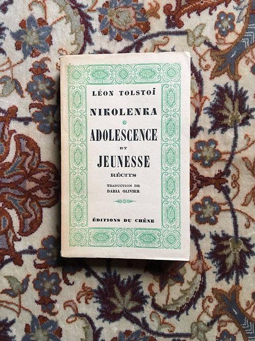 "TOLSTOÏ  ""Nikolenka adolescence et jeunesse"""
