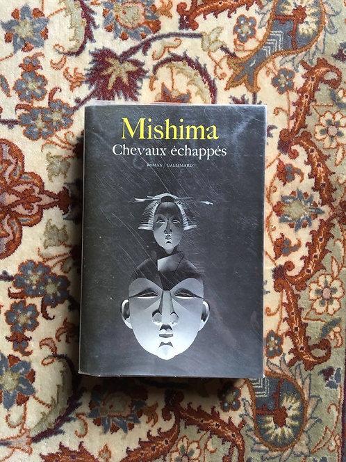 """MISHIMA Yukio  """"Chevaux échappés"""""""