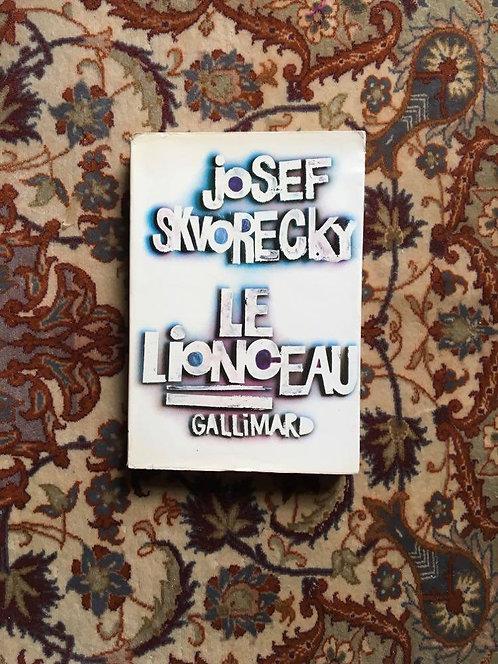 """SKVORECKY Josef """"Le lionceau"""""""