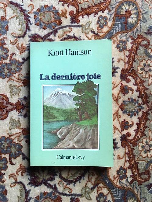 """HAMSUN Knut  """"La dernière joie"""""""