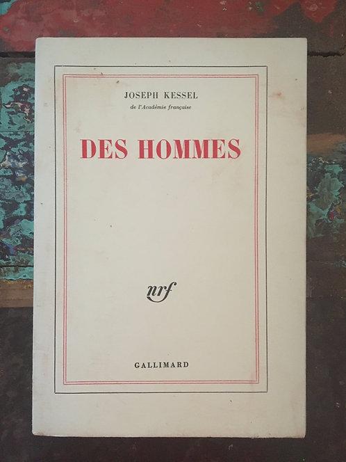 "KESSEL Joseph ""Des hommes"""