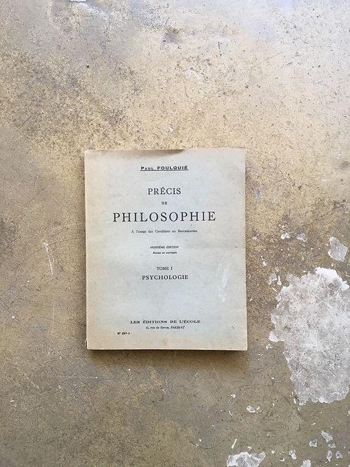 """FOULQUIÉ  Paul """"Précis de philosophie"""""""