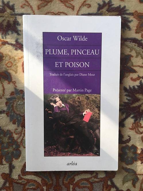 "WILDE Oscar  ""Plume, pinceau et poison"""