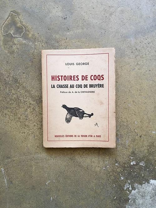 """GEORGE Louis """"Histoires de coqs"""""""