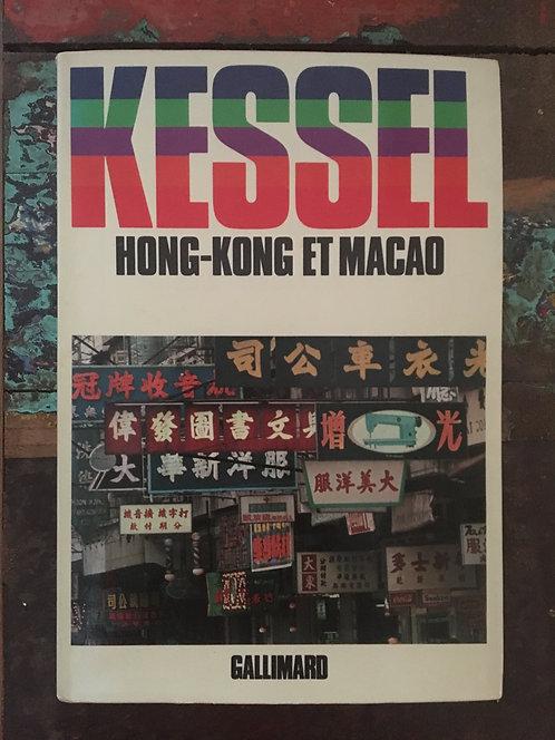 "KESSEL Joseph  ""Hong Kong et MACAO"""