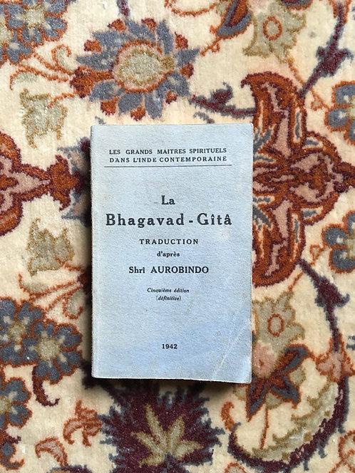 "AUROBINDO Shri  ""La Bhagavad-Gîtâ"""