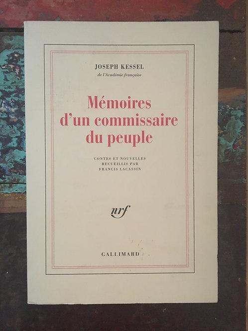 """KESSEL Joseph  """"Mémoires d'un commissaire d'un peuple"""""""