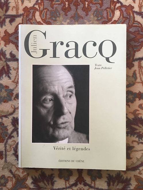 """GRACQ Julien  """"Vérités et légendes"""""""
