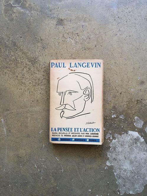 """LANGEVIN  Paul """"La pensée et l'action"""""""