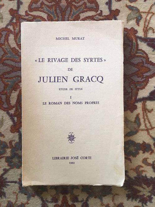 """MURAT Michel """"Le rivage des Syrtes"""" de Julien Gracq"""