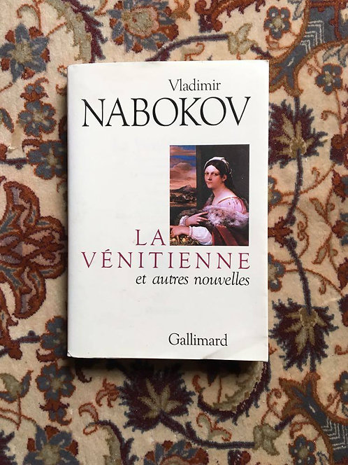 """NABOKOV  Vladimir """"La vénitienne et autres nouvelles"""""""