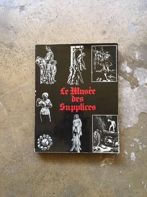 """VILLENEUVE  Roland """"Le musée des supplices"""""""