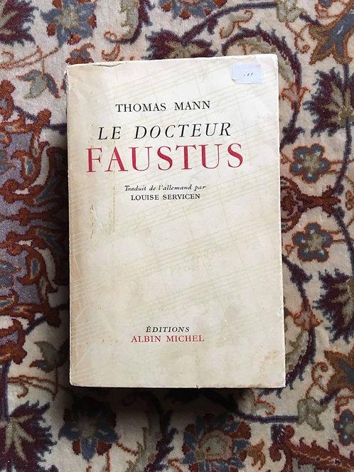 """MANN Thomas  """"Le docteur Faustus"""""""