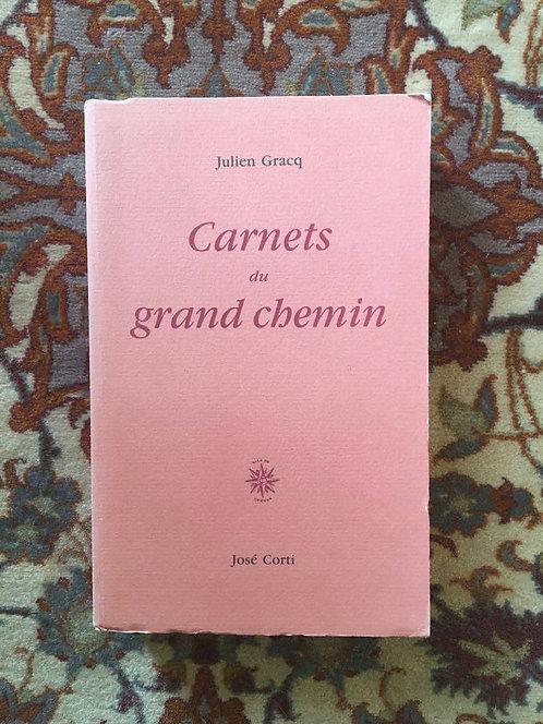 """GRACQ Julien  """"Carnets du grand chemin"""""""