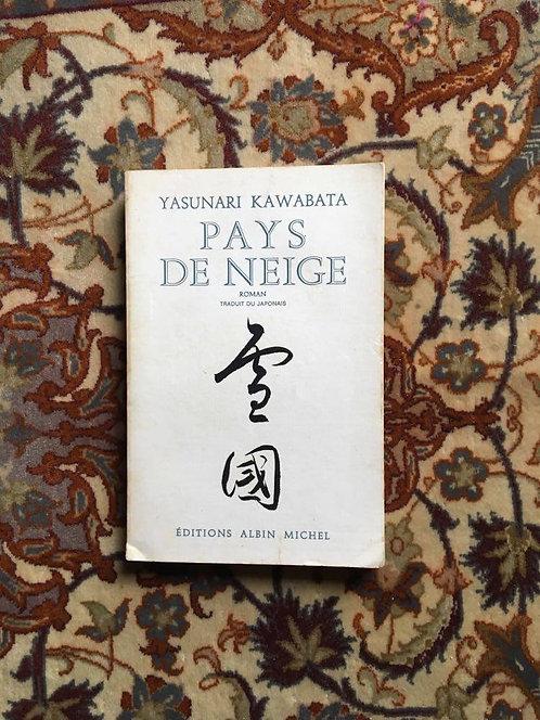 "KAWABATA Yasunari  ""Pays de neige"""