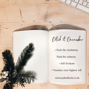 Ditch it December